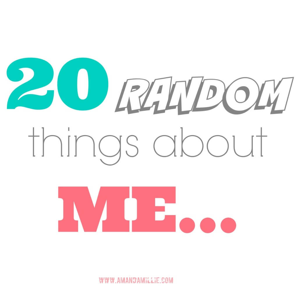 20 Random Things About Me!